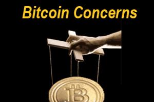 Bitcoin concerns